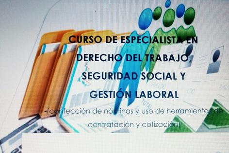 Curso de Especialista en Derecho del Trabajo, Seguridad Social y Gestión Laboral