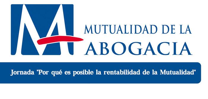"""Jornada """"Por qué es posible la rentabilidad de la Mutualidad"""""""