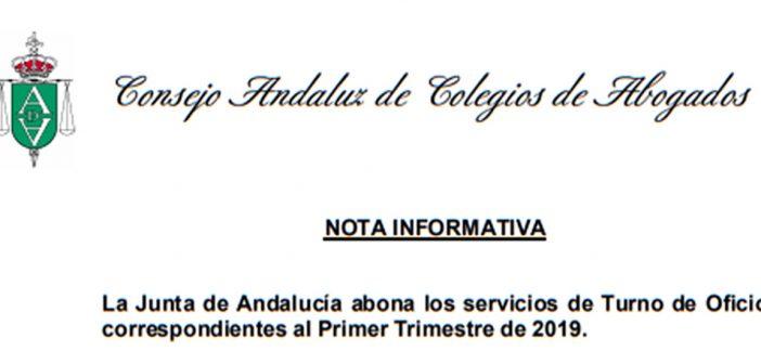 La Junta de Andalucía abona los servicios de Turno de Oficio correspondientes al Primer Trimestre de 2019